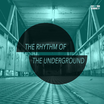 Various Artists - The Rhythm of the Underground