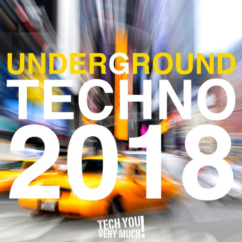 Various Artists - Underground Techno 2018