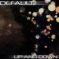 Default - Up and Down