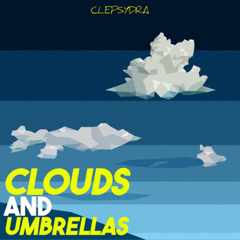 Various Artists - Clouds and Umbrellas