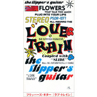Flipper's Guitar - Love Train