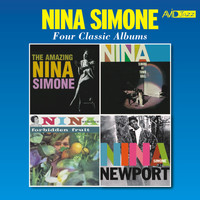 Nina Simone - Four Classic Albums (The Amazing Nina Simone / Nina Simone at Town Hall / Forbidden Fruit / Nina Simone at Newport) (Remastered)