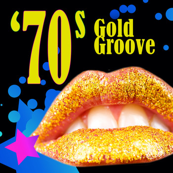Various Artists - 70s Gold Groove (Re-Recorded / Remastered Versions)