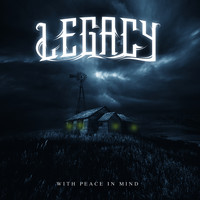 Legacy - With Peace in Mind