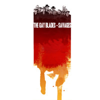 The Gay Blades - Savages
