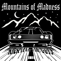 Mountains Of Madness - Kick It in the Guts