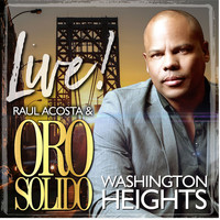 Oro Solido - Live From Washington Heights New York