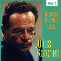 Julius Katchen - Milestones of a Piano Legend - Julius Katchen, Vol. 1