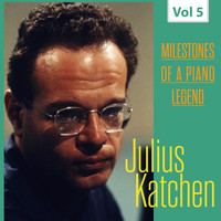 Julius Katchen - Milestones of a Piano Legend - Julius Katchen, Vol. 5