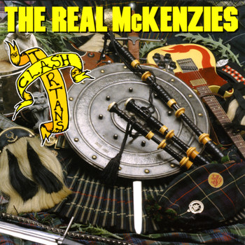 The Real McKenzies - Clash of the Tartans (Remastered)