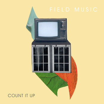 Field Music - Count It Up