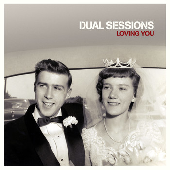 Dual Sessions - Loving You