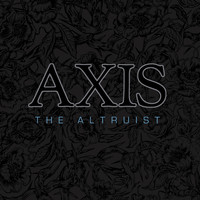 Axis - The Altruist