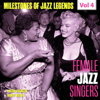 Aretha Franklin, George Shearing & Nancy Wilson - Milestones of Jazz Legends - Female Jazz Singers, Vol. 4