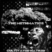 The Methmatics - Cultivated Hatred