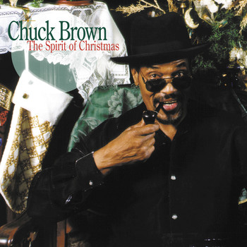 Chuck Brown - The Spirit of Christmas