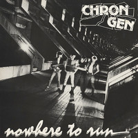 Chron Gen - Nowhere to Run