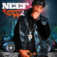 Neef Buck - Forever Do Me 2 (Explicit)