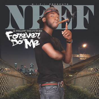 Neef Buck - Forever Do Me (Explicit)