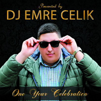 DJ Emre Celik - One Year Celebration