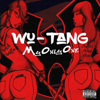 Wu-Tang - My Only One (feat. Ghostface Killah, RZA, Cappadonna, Mathematics and Steven Latorre) (Explicit)