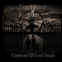 Conspiracy Of Seven - Carnival of Lost Souls