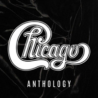 Chicago - Chicago Anthology