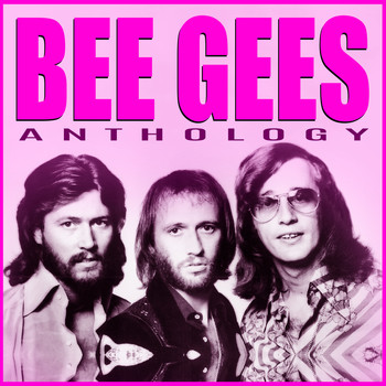The Bee Gees - Bee Gees - Anthology