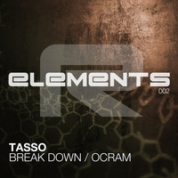 Tasso - Break Down + Ocram