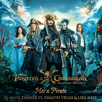 "Hans Zimmer - He's a Pirate (From ""Pirates of the Caribbean: Salazar's Revenge"" / Hans Zimmer vs Dimitri Vegas & Like Mike)"
