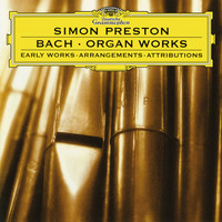 Simon Preston - J.S. Bach: Organ Works