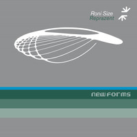 Roni Size / Reprazent - New Forms (20th Anniversary Edition [Explicit])