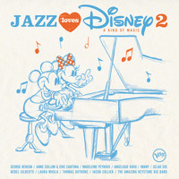 Multi Interprètes - Jazz Loves Disney 2 - A Kind Of Magic