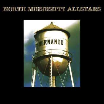 North Mississippi Allstars - Hernando