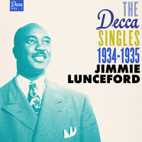Jimmie Lunceford - The Decca Singles Vol. 1: 1934-1935