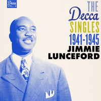 Jimmie Lunceford - The Decca Singles Vol. 4: 1941-1945