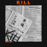 Chaz French - Kill Vol. 1 (DMV Original Playlist)
