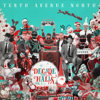 Tenth Avenue North - Decade the Halls, Vol. 1