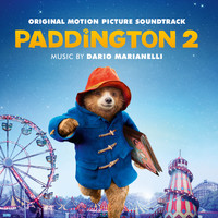 Dario Marianelli - Paddington 2 (Original Motion Picture Soundtrack)