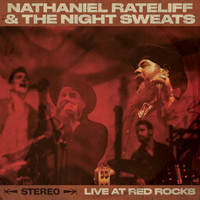 Nathaniel Rateliff & The Night Sweats - Live At Red Rocks (Explicit)
