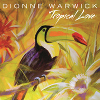 Dionne Warwick - Tropical Love