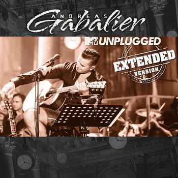 Andreas Gabalier - MTV Unplugged (Extended Version)