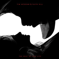 Tim McGraw & Faith Hill - The Rest of Our Life
