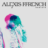 Alexis Ffrench - Radiate