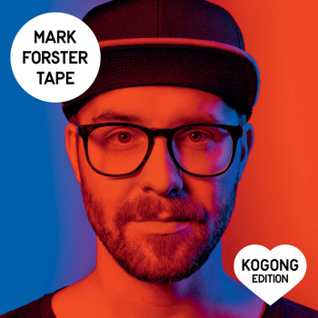 Mark Forster - TAPE (Kogong Version) (Explicit)