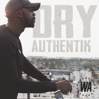 Dry - Authentik (Explicit)