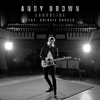 Andy Brown - Landslide