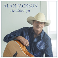 Alan Jackson - The Older I Get