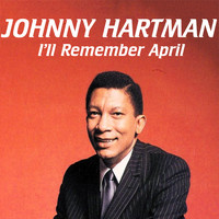 Johnny Hartman - I'll Remember April
