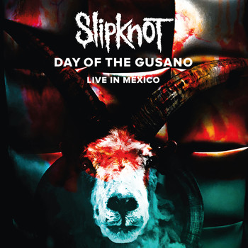 Slipknot - Day Of The Gusano (Live [Explicit])